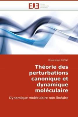 Théorie des perturbations canonique et dynamique moléculaire