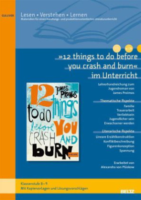 """12 things to do before you crash and burn"" im Unterricht"