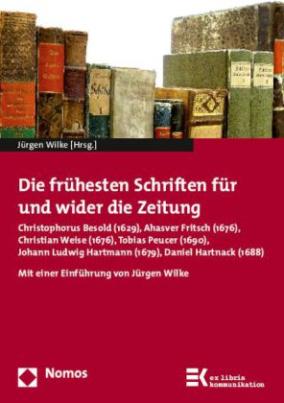 Die frühesten Schriften für und wider die Zeitung