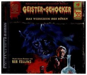 Geister-Schocker - Das Werkzeug des Bösen, 1 Audio-CD