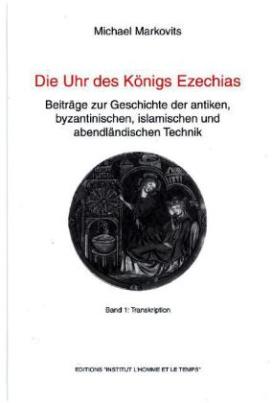 Die Uhr des Königs Ezechias, 2 Bände