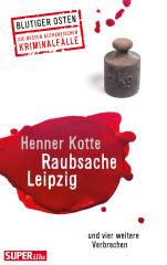 Blutiger Osten: Raubsache Leipzig