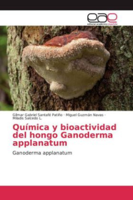 Química y bioactividad del hongo Ganoderma applanatum