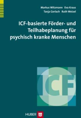 ICF-basierte Förder- und Teilhabeplanung für psychisch kranke Menschen