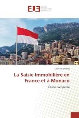 La Saisie Immobilière en France et à Monaco