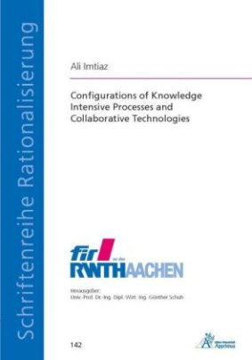 Configurations of Knowledge Intensive Processes and Collaborative Technologies