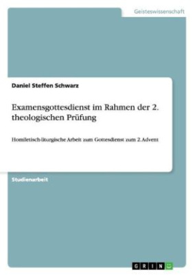 Examensgottesdienst im Rahmen der 2. theologischen Prüfung