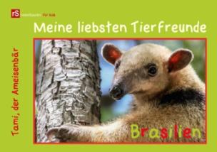 Meine liebsten Tierfreunde - Brasilien (Tischaufsteller DIN A5 quer)