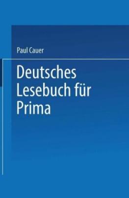 Deutsches Lesebuch für Prima