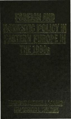 Foreign and Domestic Policy in Eastern Europe in the 1980s
