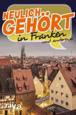 Neulich gehört in Franken