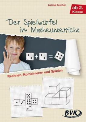 Der Spielwürfel im Matheunterricht