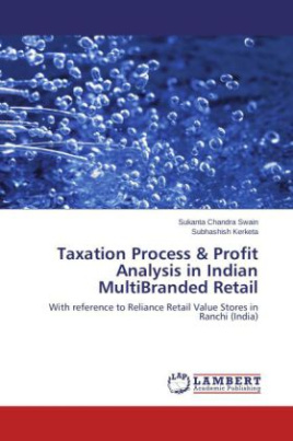 Taxation Process & Profit Analysis in Indian MultiBranded Retail
