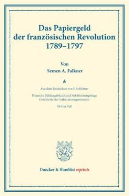 Das Papiergeld der französischen Revolution 1789-1797.