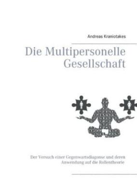 Die Multipersonelle Gesellschaft