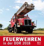 Feuerwehren in der DDR Kalender 2018
