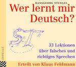 Wer lernt mir Deutsch?