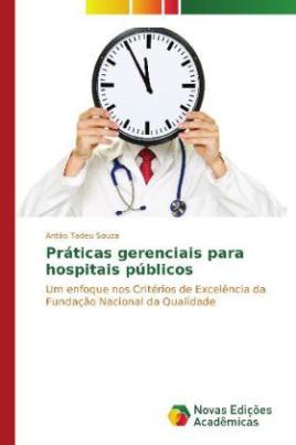 Práticas gerenciais para hospitais públicos