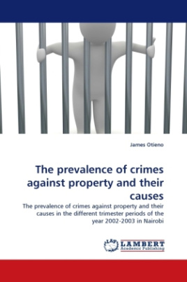 The prevalence of crimes against property and their causes