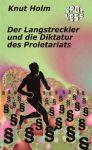 Der Langstreckler und die Diktatur des Proletariats (Mängelexemplar)
