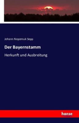 Der Bayernstamm