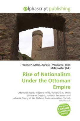 Rise of Nationalism Under the Ottoman Empire