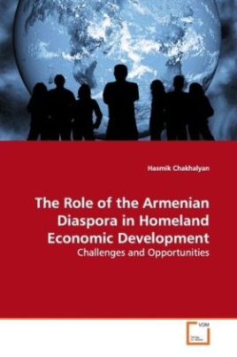 The Role of the Armenian Diaspora in Homeland  Economic Development