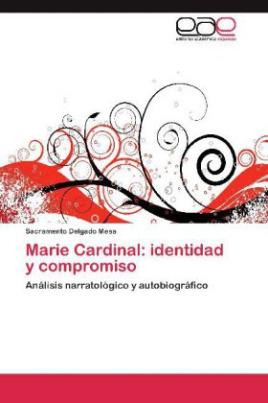 Marie Cardinal: identidad y compromiso