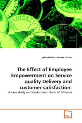 The Effect of Employee Empowerment on Service quality Delivery and customer satisfaction: