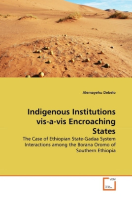 Indigenous Institutions vis-a-vis Encroaching States