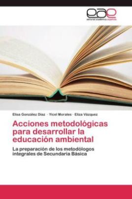 Acciones metodológicas para desarrollar la educación ambiental