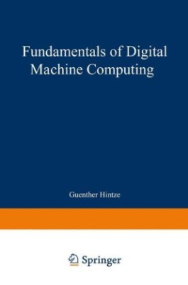 Fundamentals of Digital Machine Computing