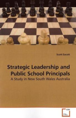 Strategic Leadership and Public School Principals
