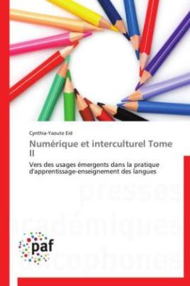 Numérique et interculturel Tome II