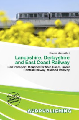 Lancashire, Derbyshire and East Coast Railway