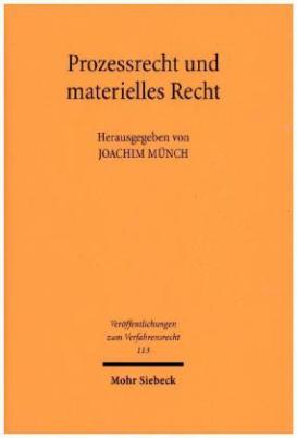 Prozessrecht und materielles Recht
