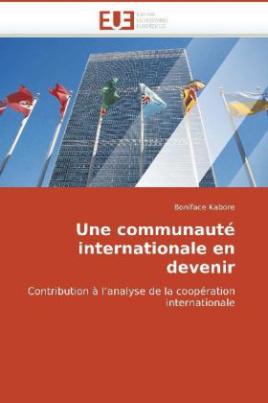 Une communauté internationale en devenir