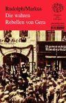 Die wahren Rebellen von Gera - spotless Nr.246