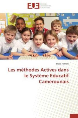 Les méthodes Actives dans le Système Educatif Camerounais
