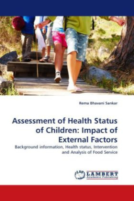 Assessment of Health Status of Children: Impact of External Factors