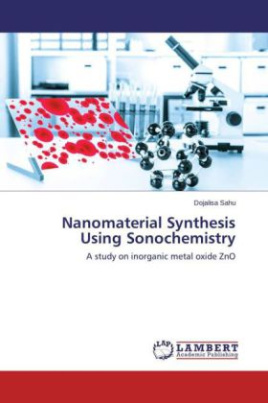 Nanomaterial Synthesis Using Sonochemistry