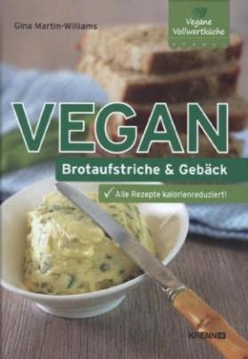 Vegan: Brotaufstriche & Gebäck