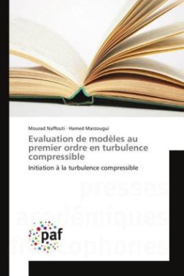Evaluation de modèles au premier ordre en turbulence compressible