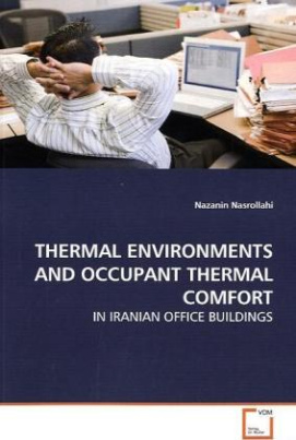 THERMAL ENVIRONMENTS AND OCCUPANT THERMAL COMFORT
