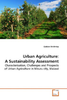 Urban Agriculture: A Sustainability Assessment