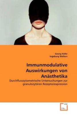 Immunmodulative Auswirkungen von Anästhetika