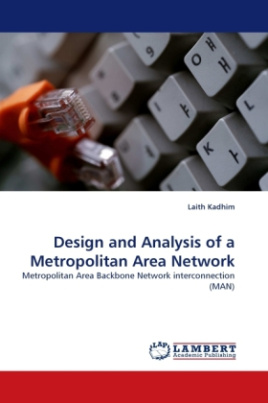 Design and Analysis of a Metropolitan Area Network