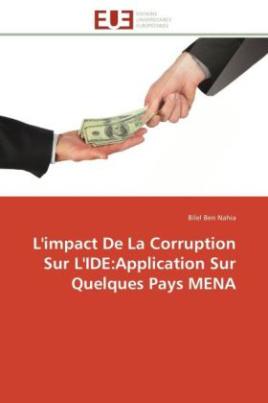 L'impact De La Corruption Sur L'IDE:Application Sur Quelques Pays MENA