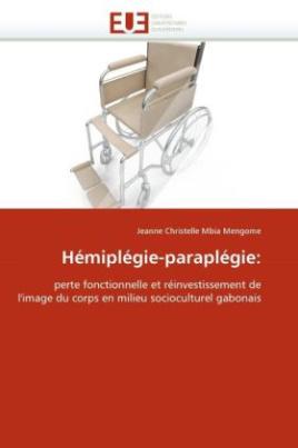 Hémiplégie-paraplégie: