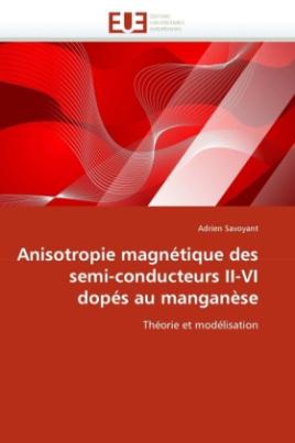 Anisotropie magnétique des semi-conducteurs II-VI dopés au manganèse